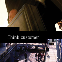 Think customer